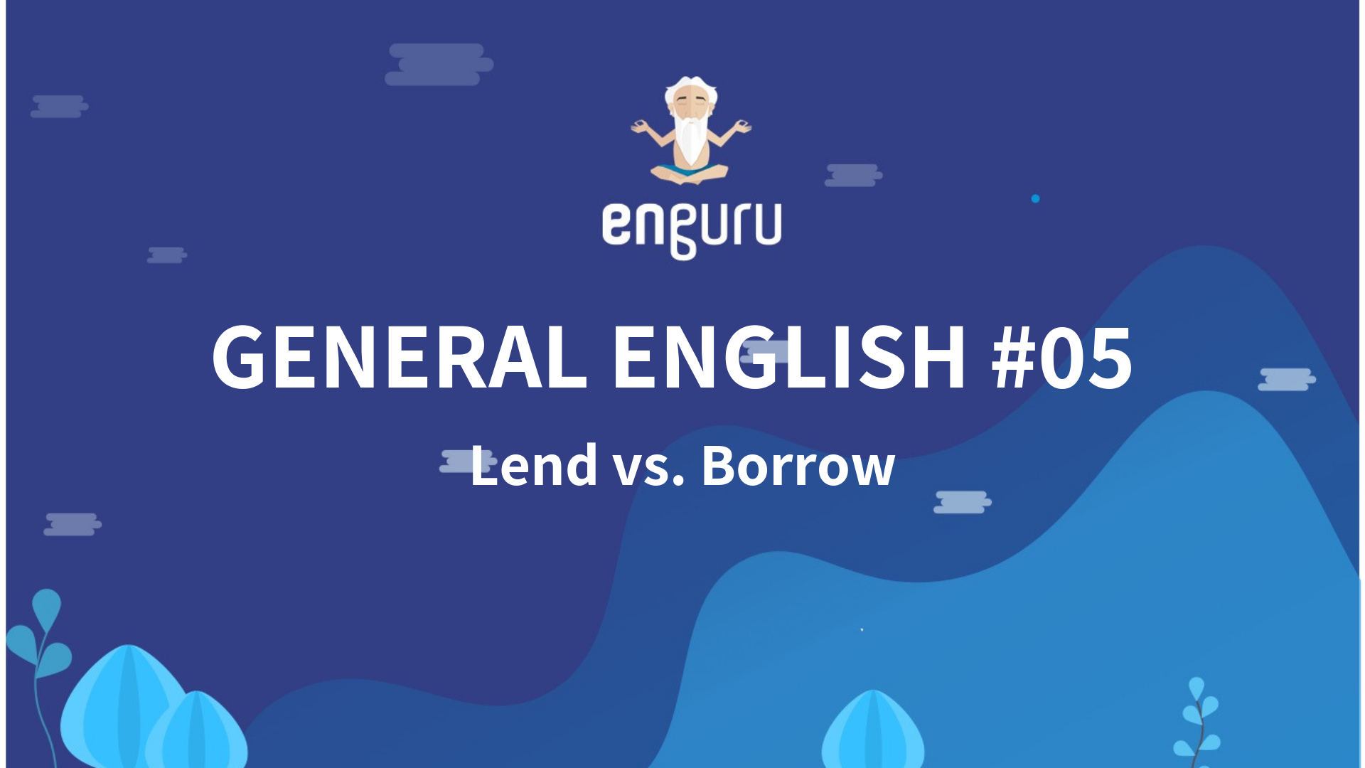 Lend vs. Borrow | How to tell the difference between the two.