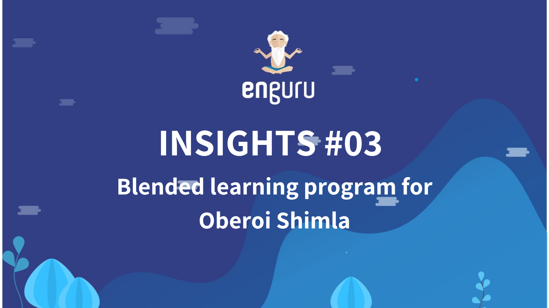 Blended learning program for Oberoi Shimla | Teacher insights