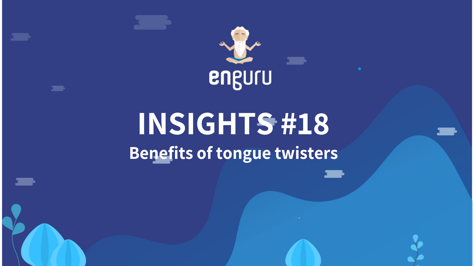 Benefits of tongue twisters