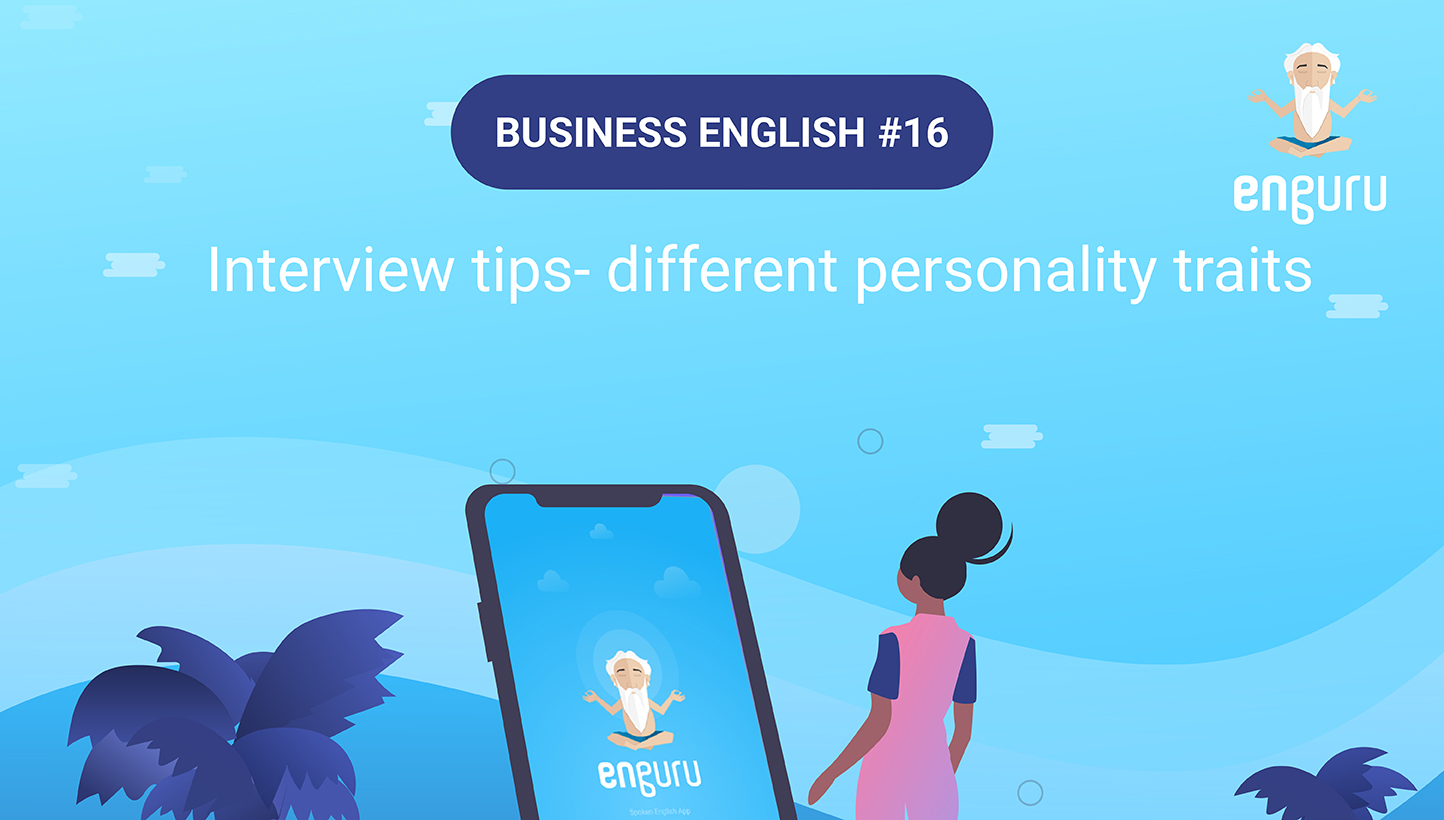 Interview Tips- words to describe personality