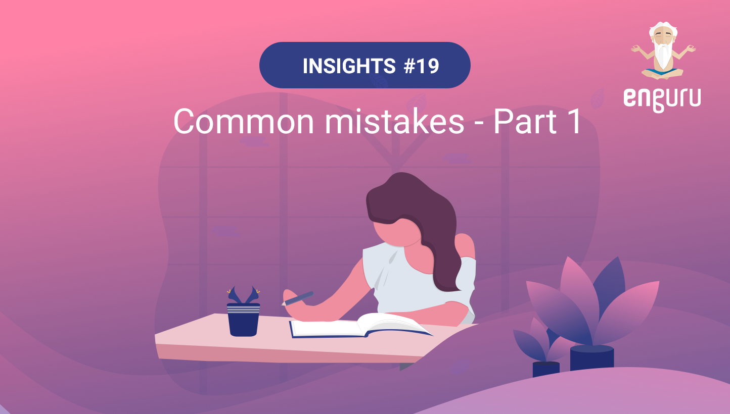 Common Mistakes – Part 1