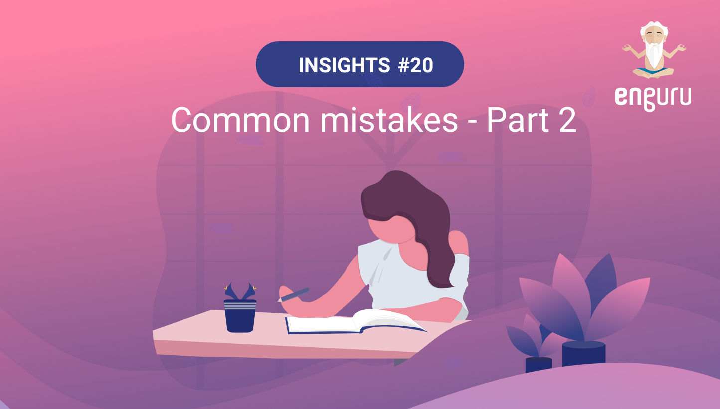 Common Mistakes- Part 2