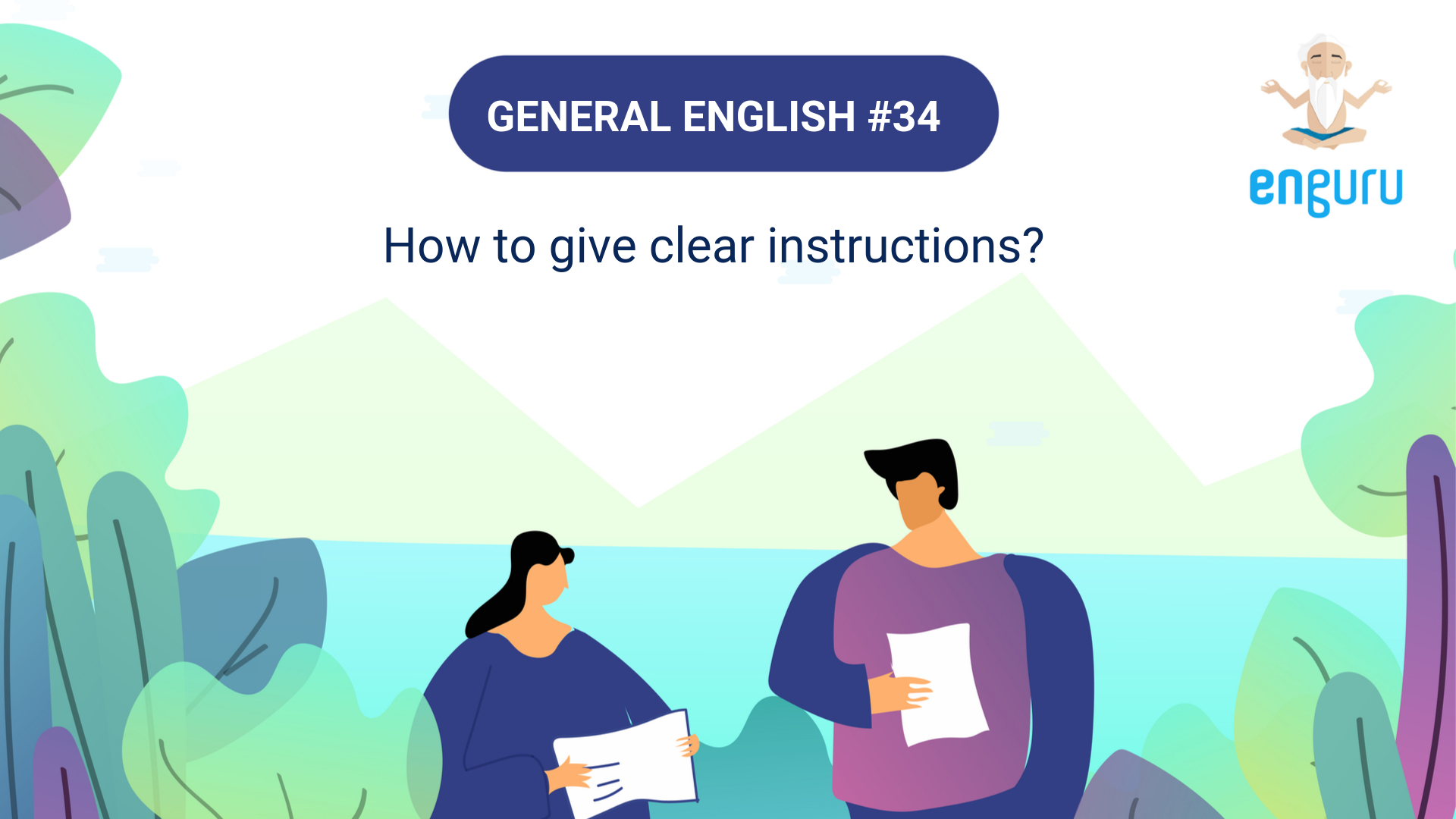 How to give clear instructions