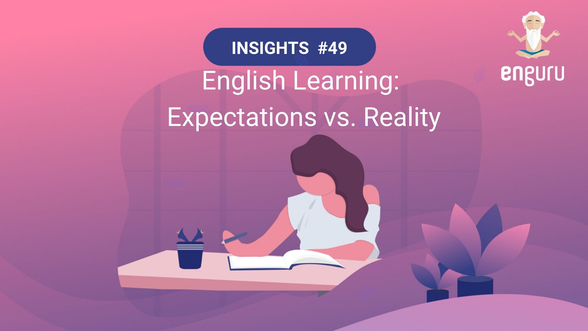 English Learning: Expectations vs. Reality