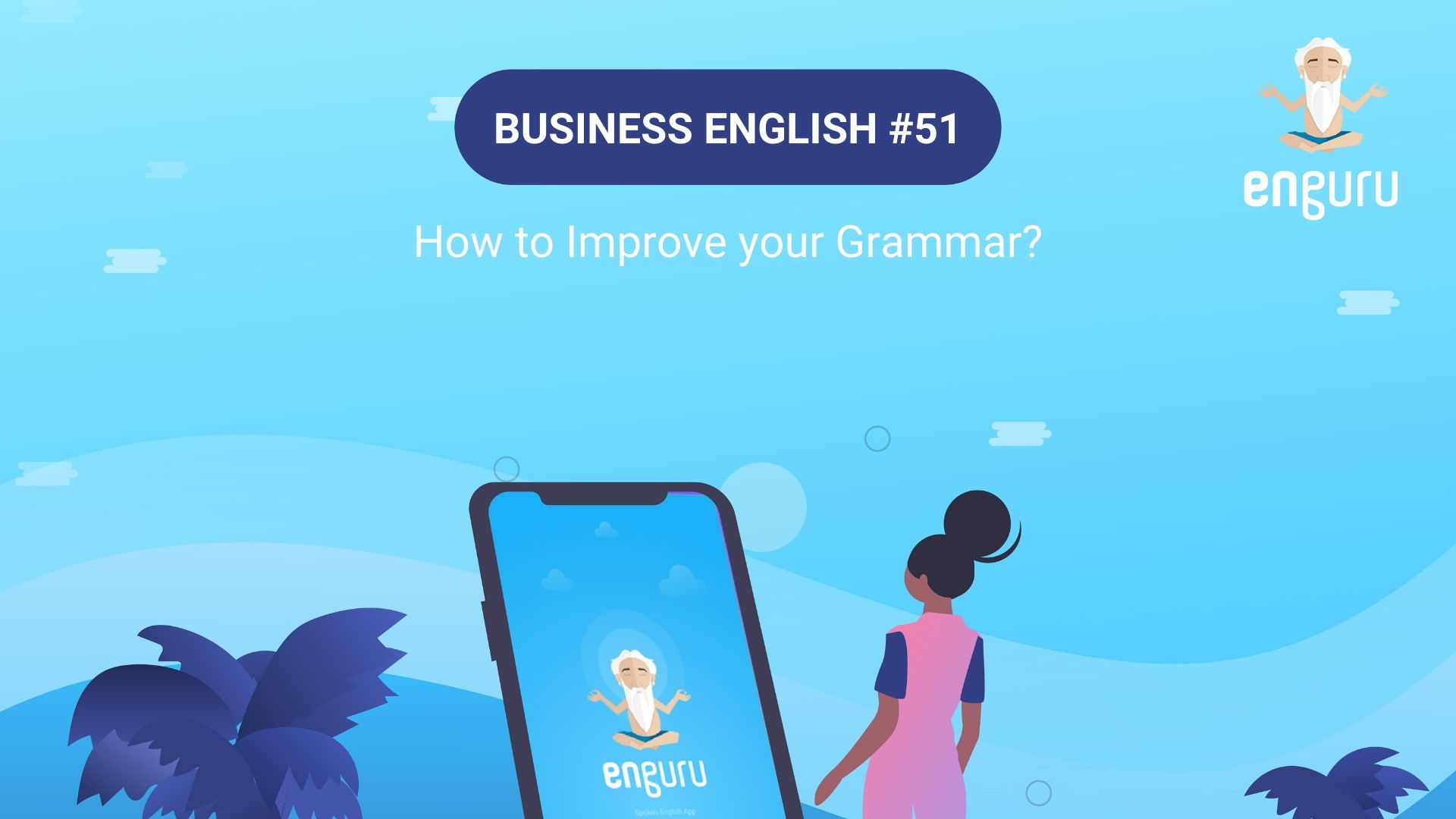 How to Improve your Grammar?