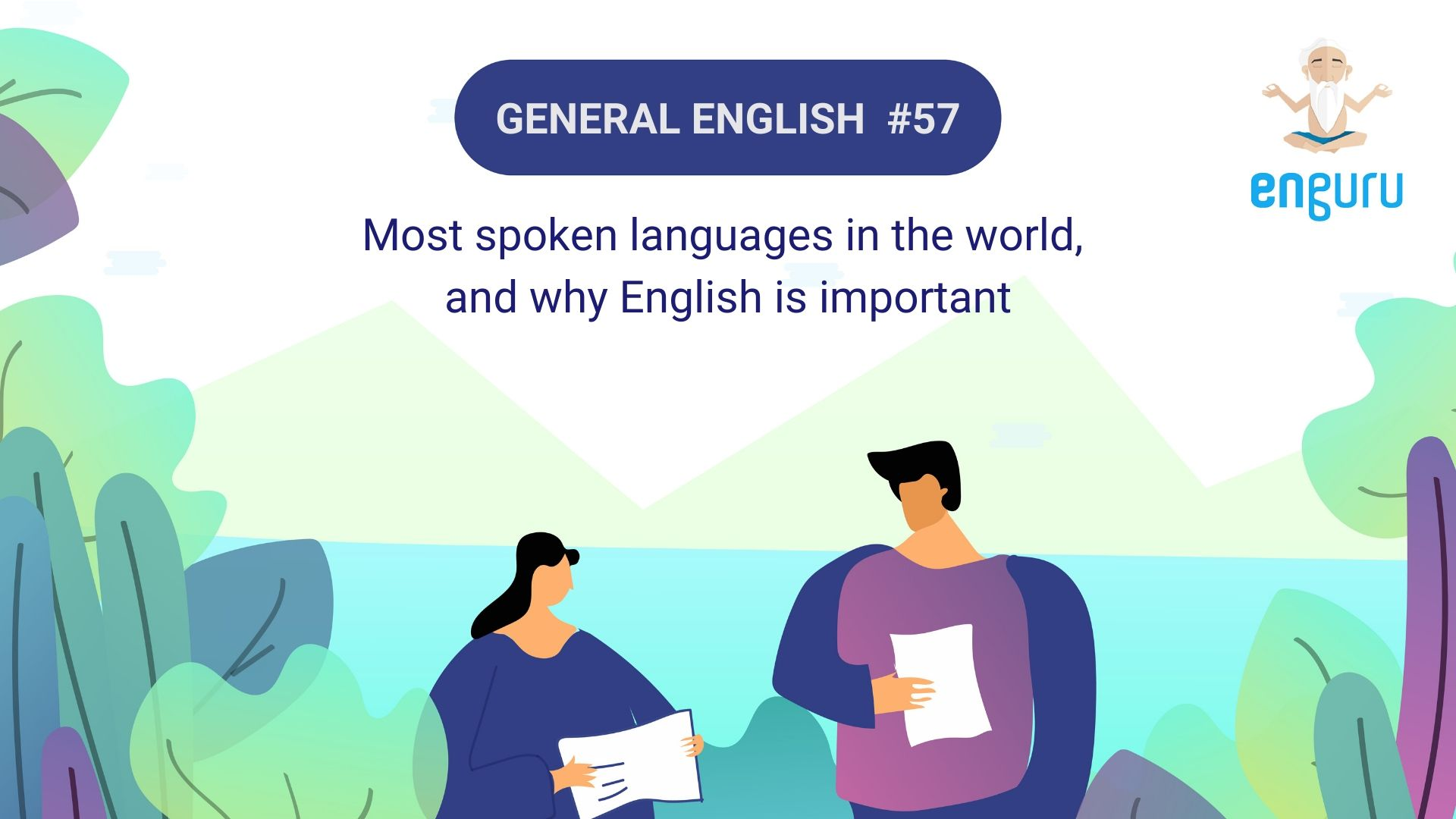 Most spoken languages in the world, and why English is important