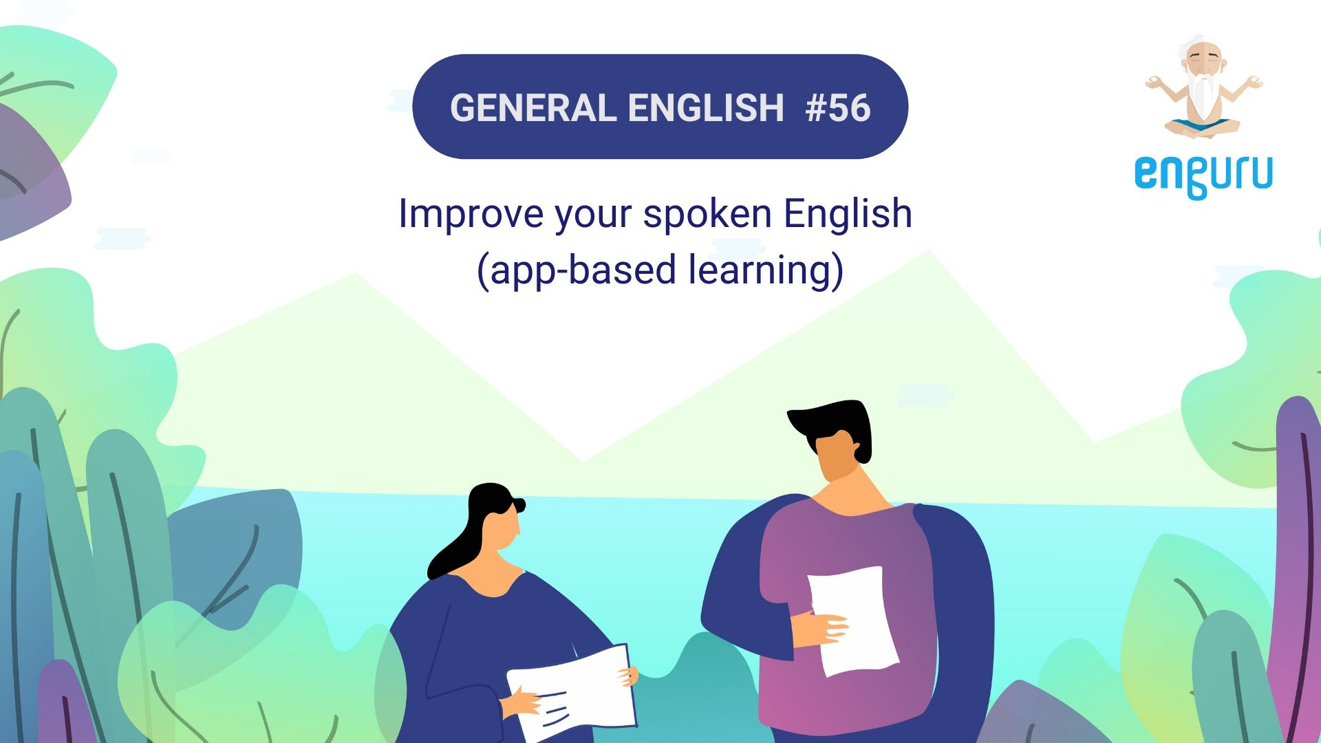 Improve your spoken English (app-based learning)
